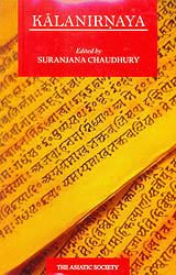 Kalanirnaya: A Text on Ancient Indian Phonetics With Dipika (Commentary) of Muktisvaracarya
