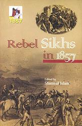 Rebel Sikhs in 1857