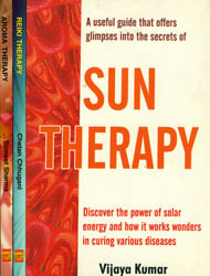 Secrets of Therapy (Sun Therapy, Reiki Therapy and Aroma Therapy) - Set of Three Volumes
