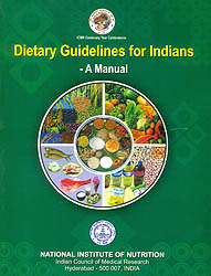 Dietary Guidelines for Indians - A Manual