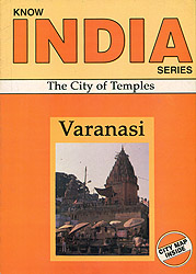 Varanasi: The City of Temples