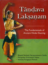 Tandava Laksanam: The Fundamentals of Ancient Hindu Dancing (A Translation into English of the Fourth Chapter of the Natya-Sastra)