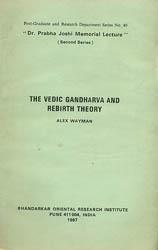 The Vedic Gandharva and Rebirth Theory (A Rare Book)