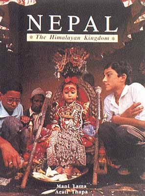 Nepal The Himalayan Kingdom