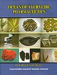 Ocean of Ayurvedic Pharmaceutics
