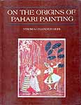 ON THE ORIGINS OF PAHARI PAINTINGS