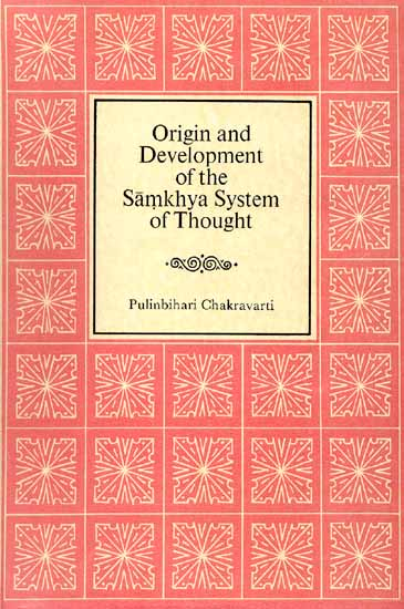 Origin and Development of the Samkhya System of Thought