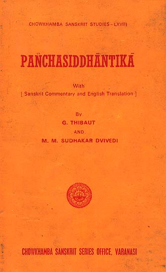 Panchasiddhantika: The Astronomical Work of Varaha Mihira