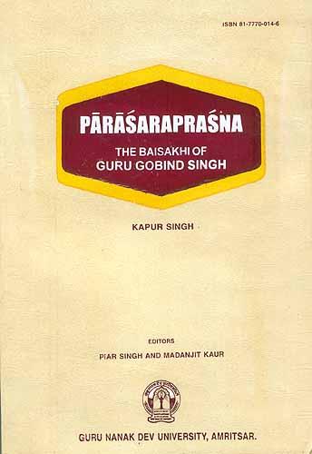 Parasaraprasna : The Baisakhi Of Guru Gobind Singh