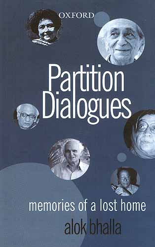 Partition Dialogues: Memories of a Lost Home
