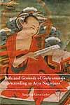 Path and Grounds of Guhyasamaja According to Arya Nagarjuna