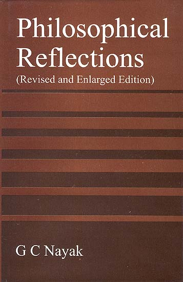 Philosophical Reflections (Revised and Enlarged Edition)