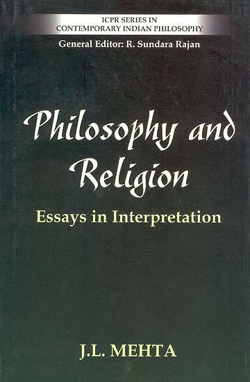 Philosophy and Religion - Essays in Interpretation