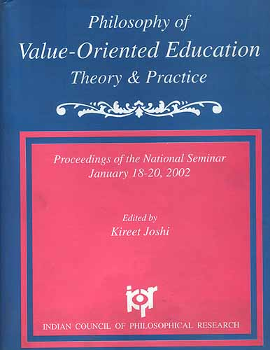 Philosophy Of Value Oriented Education: Theory and Practice