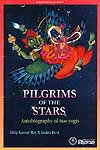 Pilgrims of the Stars (Autobiography of Two Yogis)