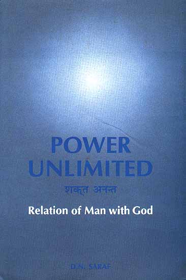 Power Unlimited (Relation of Man with God)