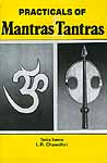 Practicals of Mantras and Tantras
