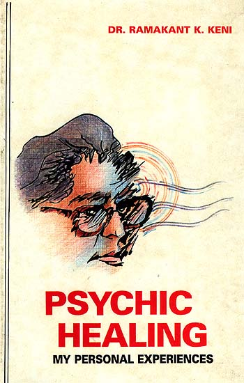 Psychic Healing: My Personal Experiences