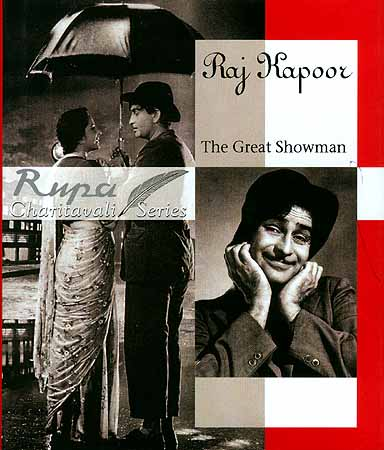 Raj Kapoor: The Great Showman (Charitavali Series)