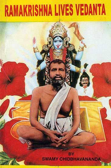 Ramakrishna Lives Vedanta