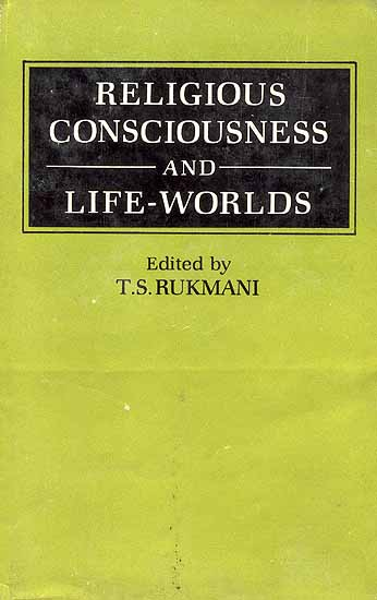 Religious Consciousness and Life-Worlds
