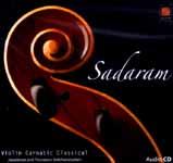 Sadaram…Violin Carnatic Classical (Audio CD)