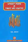 SANSKRIT DRAMA IN THEORY AND PRACTICE
