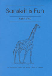 Sanskrit is Fun - Part Two: An Introductory Reading and Writing Course for Children