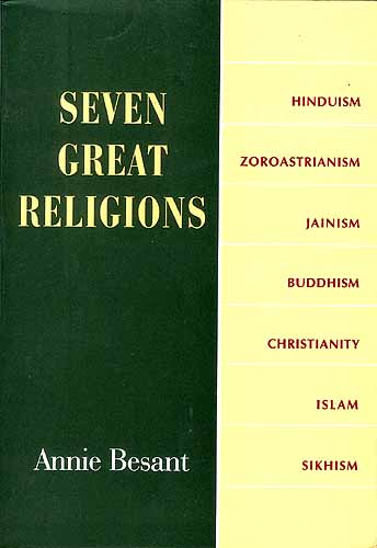 SEVEN GREAT RELIGIONS (Hinduism, Zoroastrianism, Jainism, Buddhism ...