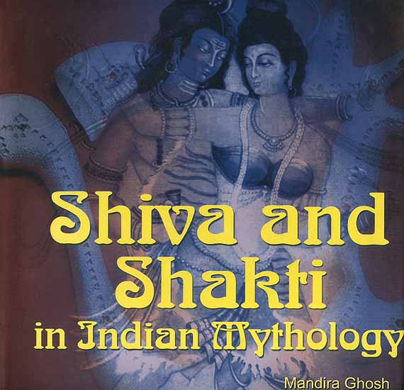 Shiva and Shakti in Indian Mythology