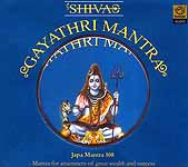 Shiva Gayathri Mantra (Japa Mantra 108 Mantra for Attainment of Great Wealth and Success) (Audio CD)