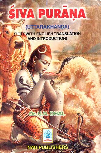 Siva Purana (Uttarakhanda): Text with English Translation And ...