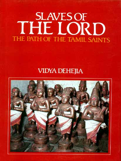 SLAVES OF THE LORD (THE PATH OF THE TAMIL SAINTS)