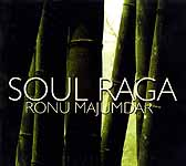 Soul Raga Ronu Majumdar (Audio CD)