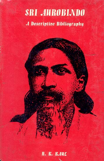 Sri Aurobindo (A Descriptive Bibliography)