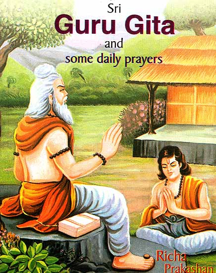 Sri Guru Gita and Some Daily Prayers (Transliteration with English ...
