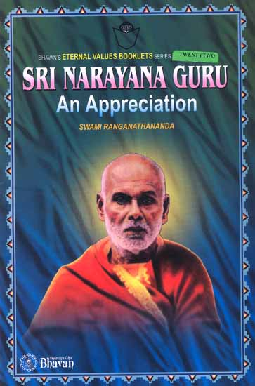 Sri Narayan Guru: An Appreciation