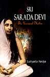 Sri Sarada Devi The Universal Mother