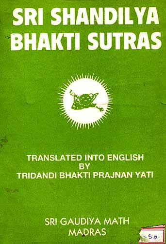 SRI SHANDILYA BHAKTI SUTRAS (A Rare Book)