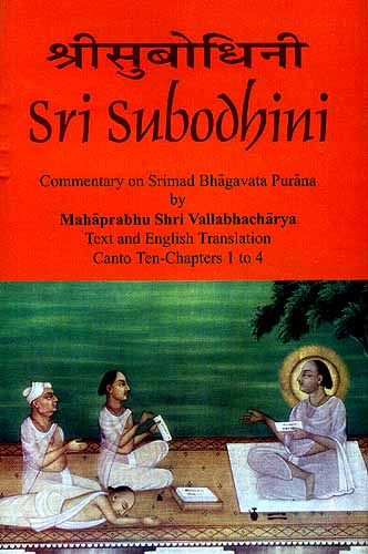 Sri Subodhini: Commentary on Srimad Bhagavata Purana - Volume I ...