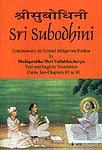 Sri Subodhini Commentary on Srimad Bhagavata Purana by Mahaprabhu Shri Vallabhacharya: Canto Ten-Chapters 85 to 90 (Volume 15)