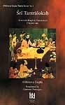 Sri Tantralokah Chapter One  - Volume I ((Sanskrit Text, Transliteration, English Translation and Notes))