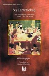 Sri Tantralokah (Volume Three): Sanskrit Text with English Translation, Transliteration of Chapter Five, Six, Seven