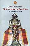 Sri Vedanta Desika: Makers of Indian Literature