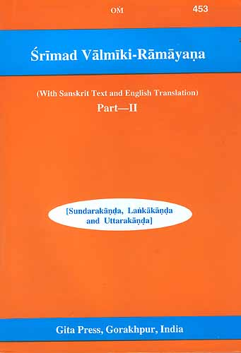 Srimad Valmiki-Ramayana (With Sanskrit Text and English Translation) [Two Volumes]