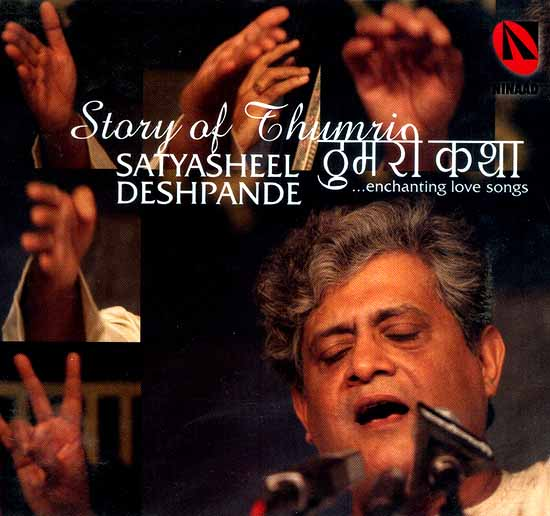 Story of Thumri (Enchanting Love Songs) (Audio CD)