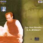 Sun Mere Bandhu - S.D. Burman (Audio CD)