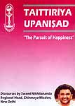 "Taittiriya Upanisad ""The Pursuit of Happiness"": Discourses by Swami Nikhilananda (Set of 2 MP3 CDs)"