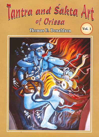 Tantra and Sakta Art of Orissa (Three Volumes)