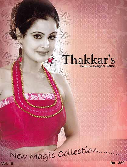 Thakkar's Exclusive Designer Blouse (New Magic Collection)